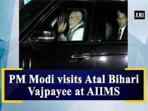 PM Modi visits Atal Bihari Vajpayee at AIIMS [Video]