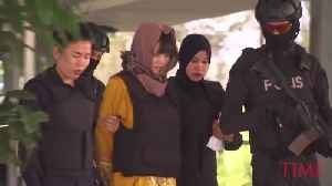 Two Women on Trial for the Mysterious Murder of Kim Jong Nam May Be Acquitted [Video]