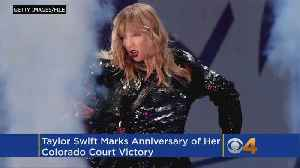 Taylor Swift Marks Anniversary Of Her Colorado Court Victory [Video]