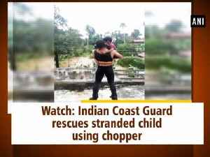 Watch: Indian Coast Guard rescues stranded child using chopper [Video]