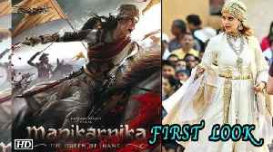 Kangana Ranaut 'Manikarnika' FIRST LOOK out [Video]