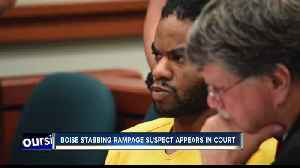 Emotions run high as Boise mass stabbing suspect appears in court [Video]