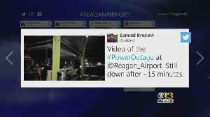 Reagan National Airport Experiences Power Outage [Video]