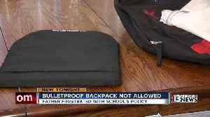 Father frustrated his son can't have bulletproof backpack in class [Video]