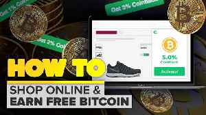 Shop online and earn free bitcoin [Video]