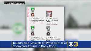 Troublesome Amounts Of Potentially Toxic Chemicals Found in Baby Food [Video]