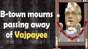 B-town mourns passing away of Vajpayee [Video]
