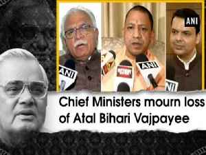 Chief Ministers mourn loss of Atal Bihari Vajpayee [Video]