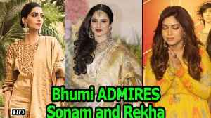 Bhumi ADMIRES Sonam and Rekha the most in Bollywood [Video]