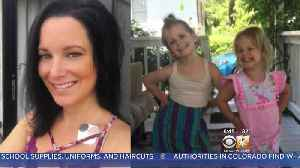 Bodies Of Missing Pregnant Mom, Daughters Found In Colorado [Video]
