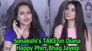 News video: Sonakshi's TAKE on Diana | Happy Phirr Bhag Jayegi