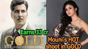 Mouni Roy's HOT Photoshoot in GOLD as GOLD earns 33 crore | Akshay Kumar [Video]