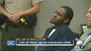 2 men get prison time for San Diego home invasion spree [Video]