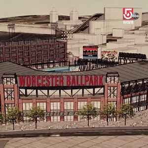 Worcester's big plan includes more than just a ballpark [Video]