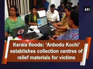 Kerala floods: 'Anbodu Kochi' establishes collection centres of relief materials for victims [Video]