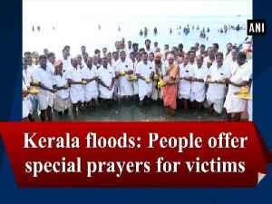 Kerala floods: People offer special prayers for victims [Video]