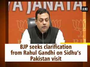 BJP seeks clarification from Rahul Gandhi on Sidhu's Pakistan visit [Video]
