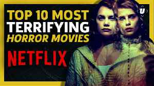 10 Terrifying Horror Movies On Netflix You Need To Watch Now [Video]
