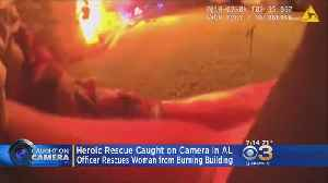 Body Cam Footage Shows Heroic Rescue Of Woman From Burning Building [Video]