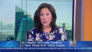NJ Health Officials Confirm 2 New West Nile Cases [Video]