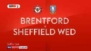 Brentford 2-0 Sheffield Wed [Video]