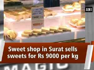 Sweet shop in Surat sells sweets for Rs 9000 per kg [Video]