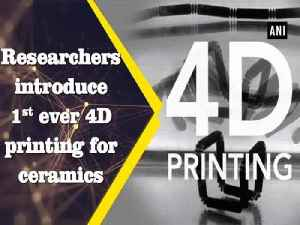 Researchers introduce 1st ever 4D printing for ceramics [Video]