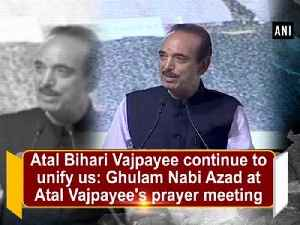 Atal Bihari Vajpayee continues to unify us: Ghulam Nabi Azad [Video]