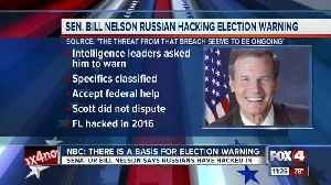 Senator Nelson warns Florida about potential hack [Video]