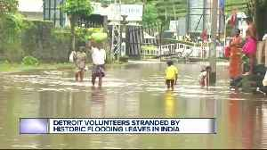 Kerala floods leave some metro Detroit residents stranded in India [Video]