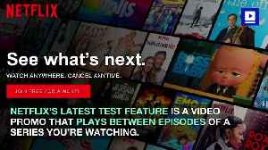 Netflix Users Angered by New Video Promos [Video]