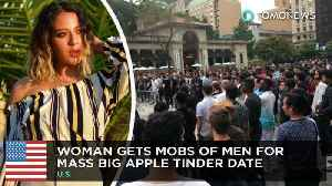 Woman gets mob of men to show up for mass Tinder date in NYC [Video]