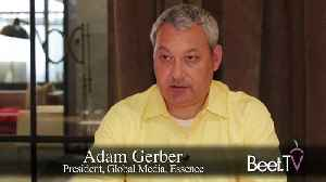 Units Or Impressions, Ads Should Be Planned Holistically: Essence's Gerber [Video]