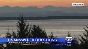 Unanswered questions commercial plane stolen [Video]