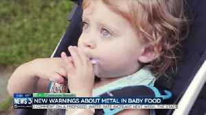 Consumer Reports: New warnings about metal in baby food [Video]