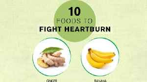 10 Healthy Foods That Soothe Heartburn Naturally [Video]