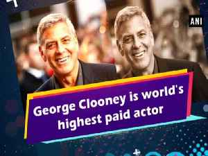 George Clooney is world's highest paid actor [Video]