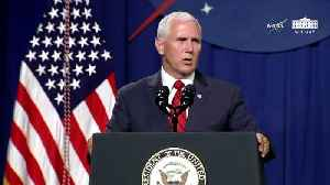 Pence Talks Space Force: Its 'Time Has Come' [Video]