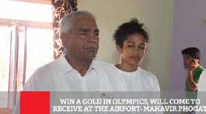 Win A Gold In Olympics, Will Come To Receive At The Airport- Mahavir Phogat [Video]