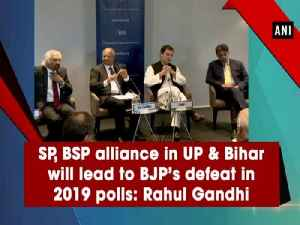 SP, BSP alliance in UP & Bihar will lead to BJP's defeat in 2019 polls: Rahul Gandhi [Video]