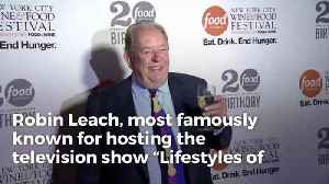 Robin Leach of 'Lifestyles of the Rich & Famous' Dies After Spending Last 10 Months in Hospital [Video]