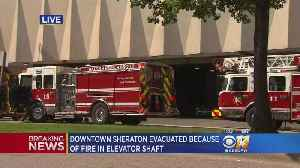 Sheraton Dallas Hotel Evacuated After Elevator Shaft Fire [Video]