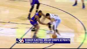 Booker Ejected, Knight Drops 32 Points [Video]