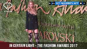 In Certain Light - THE FASHION AWARDS 2017 RED CARPET HIGHLIGHTS | FashionTV | FTV [Video]
