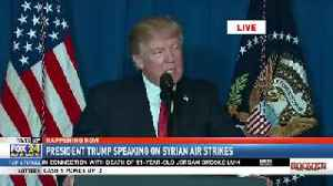 President Trump Delivers Statement on Syrian Air Strikes [Video]