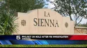 Construction Project on Hold after FBI Investigation [Video]