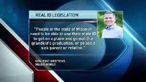 Greitens Not Ruling Out Special Session to Handle Real ID [Video]