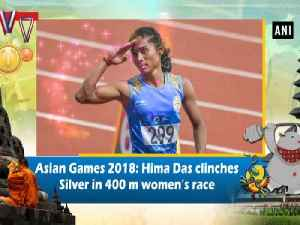 Asian Games 2018: Hima Das clinches Silver in 400 m women's race [Video]