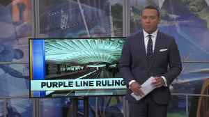 Purple line ruling [Video]