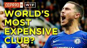 Chelsea FC are worth how much?? | WTF [Video]